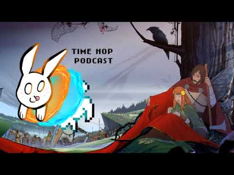 The Banner Saga - The Time Hop Podcast Ep. 12