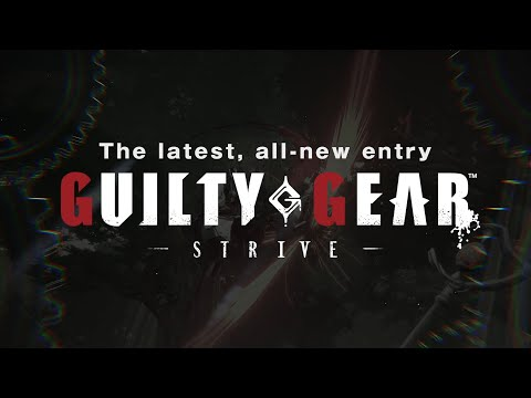 GUILTY GEAR -STRIVE- Game Modes Trailer