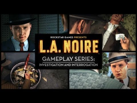 "L.A. Noire Gameplay Series Video: ""Investigation and Interrogation"""