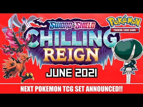 NEW Pokemon TCG Set Announced - Chilling Reign (Sword and Shield) June 2021