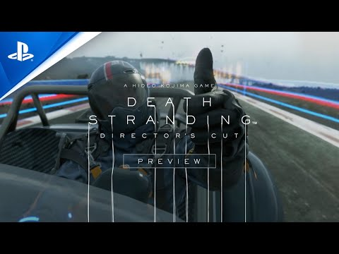 Death Stranding Director's Cut - Preview Trailer | PS5