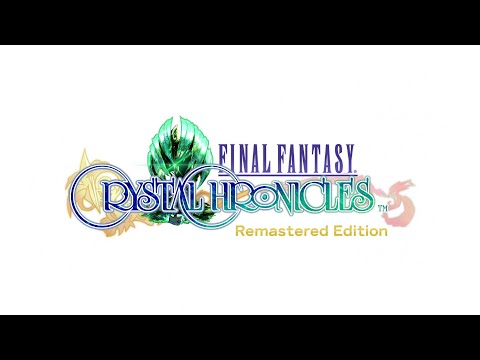 FINAL FANTASY CRYSTAL CHRONICLES Remastered Edition – Official E3 2019 Trailer
