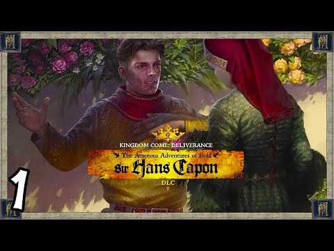 The Amorous Adventures of Bold Sir Hans Capon - Kingdom Come: Deliverance #1