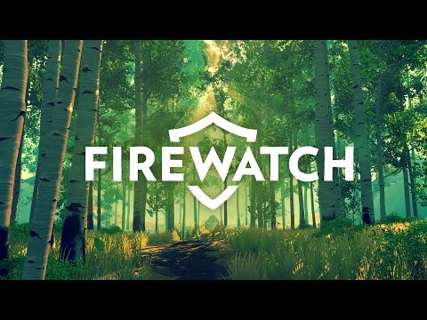 Firewatch - September 2016 Trailer