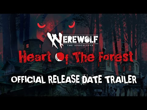 Werewolf: The Apocalypse — Heart of the Forest | Official Release Date Trailer