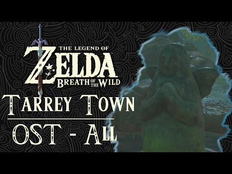 The Legend of Zelda: Breath of the Wild OST - Tarrey Town All Versions