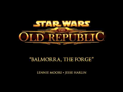Balmorra, The Forge - The Music of STAR WARS: The Old Republic