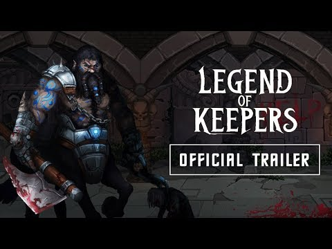 Legend of Keepers | OFFICIAL EARLY ACCESS TRAILER