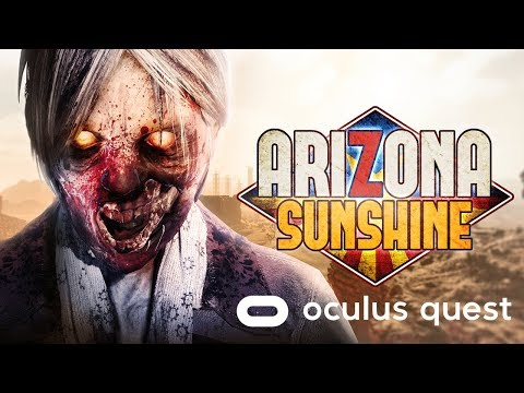 Arizona Sunshine - Quest Gameplay Trailer [ESRB]