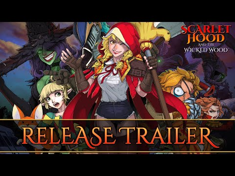 Scarlet Hood and the Wicked Wood - Release Trailer