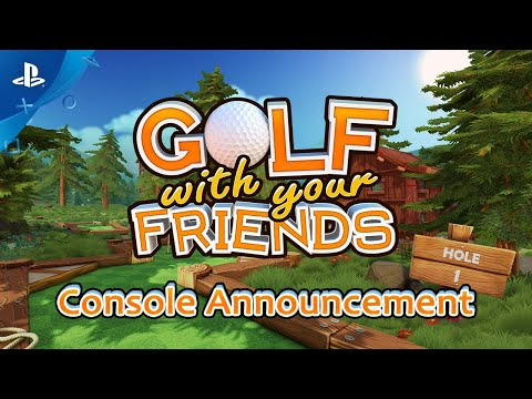 Golf With Your Friends –Console Announcement | PS4