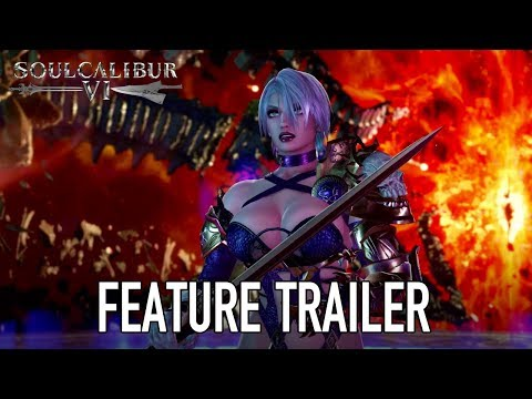 SOULCALIBUR VI - PS4/XB1/PC - Feature Trailer