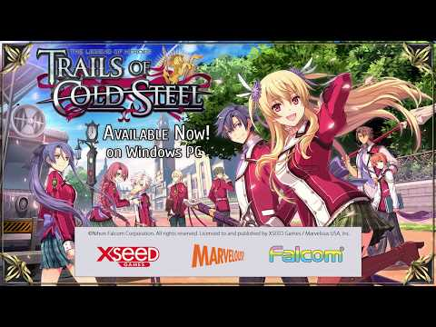 The Legend of Heroes: Trails of Cold Steel (PC) - Launch Trailer