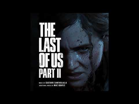 The Last of Us Part II | The Last of Us Part II OST
