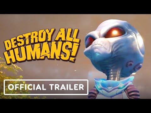 Destroy All Humans! - Official Gameplay Trailer