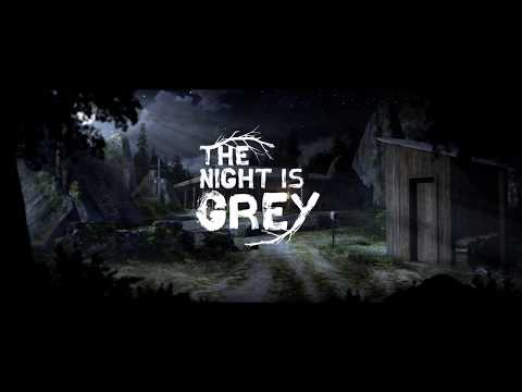 THE NIGHT IS GREY | TEASER 2020