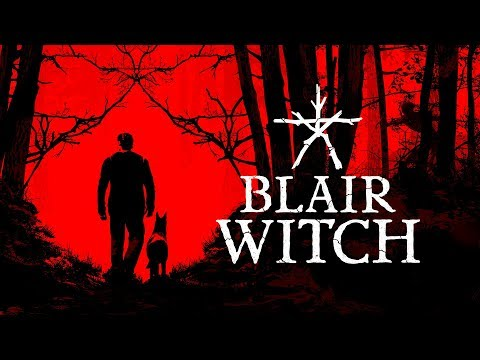 Blair Witch - Official Reveal Trailer | E3 2019