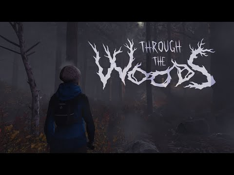 Through the Woods Official Trailer Redux