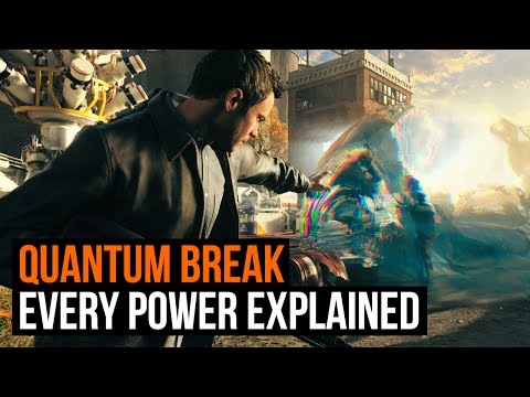 Quantum Break: All powers explained, and what they look like
