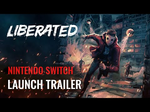 Liberated - Nintendo Switch Launch Trailer [ESRB]