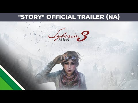 "Syberia 3 - ""Story"" - official trailer - ESRB version"