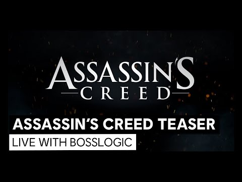 Assassin's Creed: Teaser | LIVE with Bosslogic