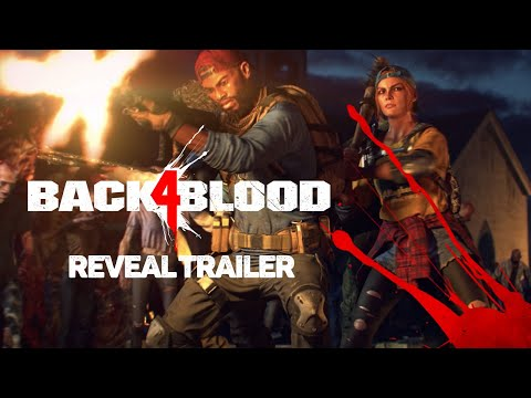 Back 4 Blood - Reveal Trailer