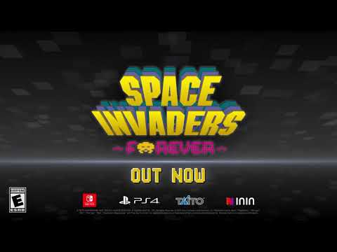 Space Invaders Forever - Out Now - Official Trailer (ESRB)