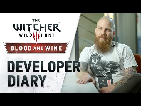 The Witcher 3: Wild Hunt - Blood & Wine Developer Diary